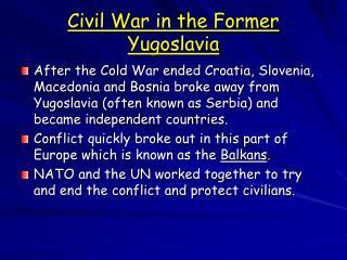 Civil War in the Former Yugoslavia