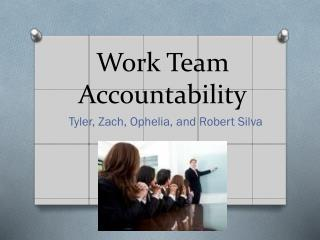 Work Team Accountability
