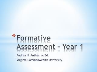 Formative Assessment – Year 1