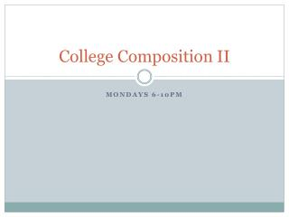 College Composition II