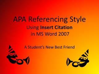 APA Referencing Style  Using  Insert Citation   in MS Word 2007