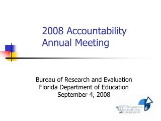 2008 Accountability Annual Meeting