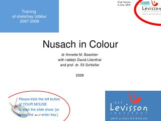 Nusach in Colour