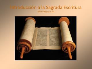 Introducción a la Sagrada Escritura Rebeca Reynaud  44