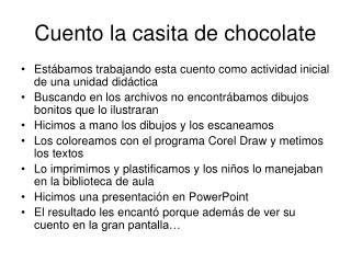 Cuento la casita de chocolate
