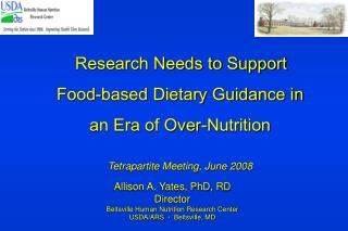 Research Needs to Support  Food-based Dietary Guidance in  an Era of Over-Nutrition