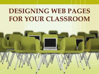 Designing web pages for your classroom