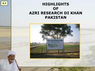 HIGHLIGHTS  OF  AZRI RESEARCH DI KHAN PAKISTAN