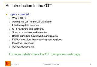 An introduction to the GTT