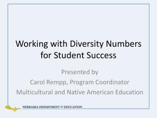 Working with Diversity Numbers for Student Success