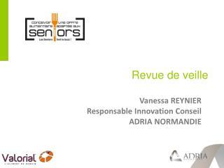 Vanessa REYNIER Responsable Innovation Conseil  ADRIA NORMANDIE