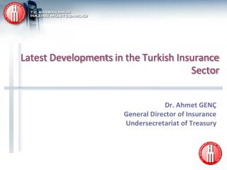 Latest Developments  in  the Turkish Insurance Sector