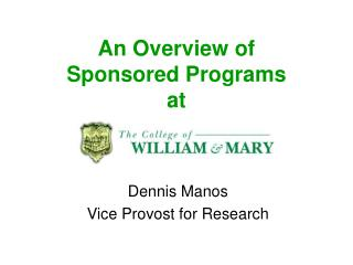An Overview of Sponsored Programs at