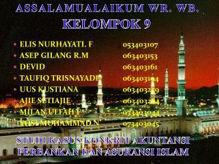 ELIS NURHAYATI. F053403107 ASEP GILANG R.M063403153 DEVID063403161