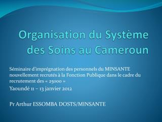 Organisation du Système des Soins au Cameroun