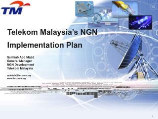 Telekom Malaysia's NGN Implementation Plan