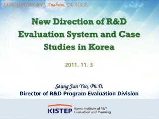 New Direction of R&D Evaluation System and Case Studies in Korea