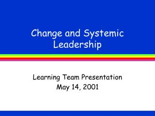 Change and Systemic Leadership