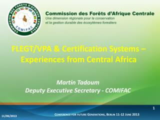 FLEGT/VPA & Certification Systems – Experiences from Central Africa