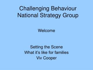 Challenging Behaviour National Strategy Group