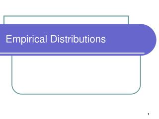 Empirical Distributions