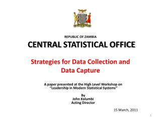 REPUBLIC OF ZAMBIA CENTRAL  STATISTICAL OFFICE