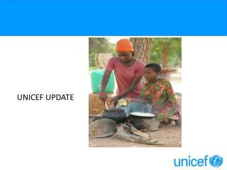 UNICEF UPDATE