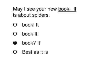 May I see your new  book.  It  is about spiders.