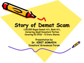 Presentation by  Dr. KIRIT SOMAIYA Investors� Grievances Forum