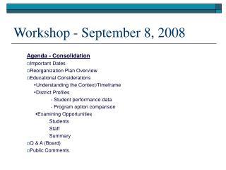 Workshop - September 8, 2008