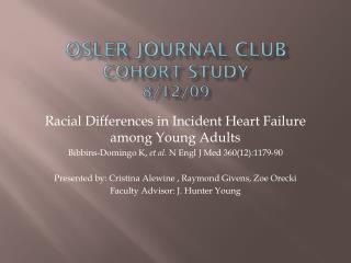 Osler Journal Club Cohort Study 8/12/09