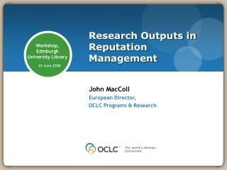 Research Outputs in Reputation Management