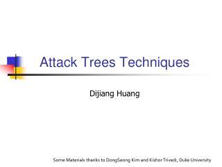 Attack Trees Techniques