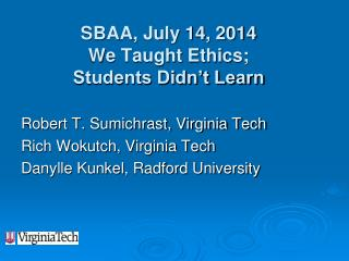 SBAA, July 14, 2014  We Taught Ethics; Students Didn't Learn