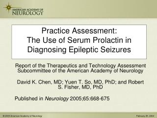 Practice Assessment:   The Use of Serum Prolactin in Diagnosing Epileptic Seizures