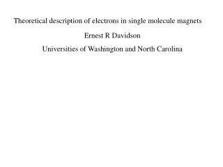 Theoretical description of electrons in single molecule magnets