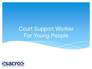 Court Support Worker For Young People