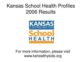 Kansas School Health Profiles  2006 Results