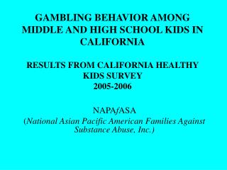 NAPA f ASA  ( National Asian Pacific American Families Against Substance Abuse, Inc.)