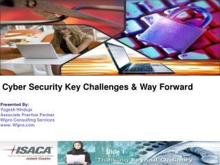 Cyber Security Key Challenges & Way Forward