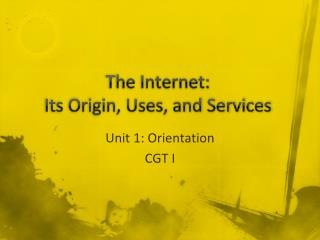 The Internet: Its Origin, Uses, and Services
