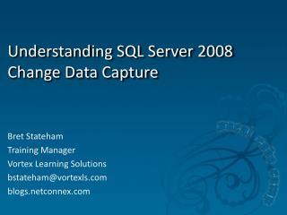 Understanding SQL Server 2008 Change Data Capture