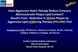 Does Aggressive Statin Therapy Reduce Coronary Atherosclerotic Plaque Lipid Content?