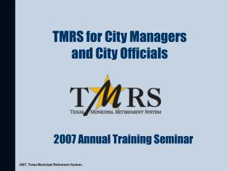 TMRS for City Managers  and City Officials