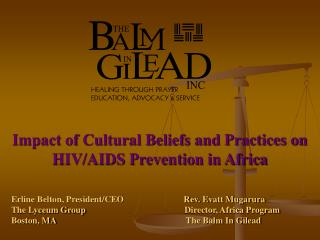 Impact of Cultural Beliefs and Practices on  HIV/AIDS Prevention in Africa