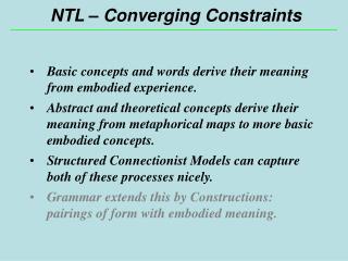 NTL – Converging Constraints