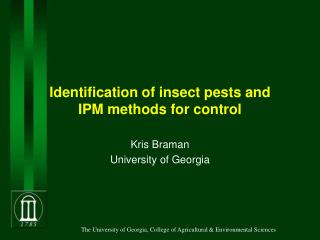 Identification of�insect pests and IPM�methods�for control