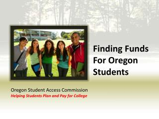 Finding Funds For Oregon Students