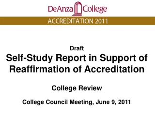Draft Self-Study Report in Support of  Reaffirmation of Accreditation College Review