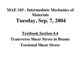 Conclusions on Transverse Shearing Stress Calculations
